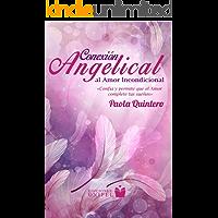 Conexión Angelical al Amor Incondicional