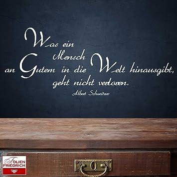 Wandtattoo Spruche W599 Was Ein Mensch An Gutem In Die Welt
