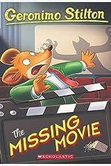 GERONIMO STILTON #73: THE MISSING MOVIE Paperback