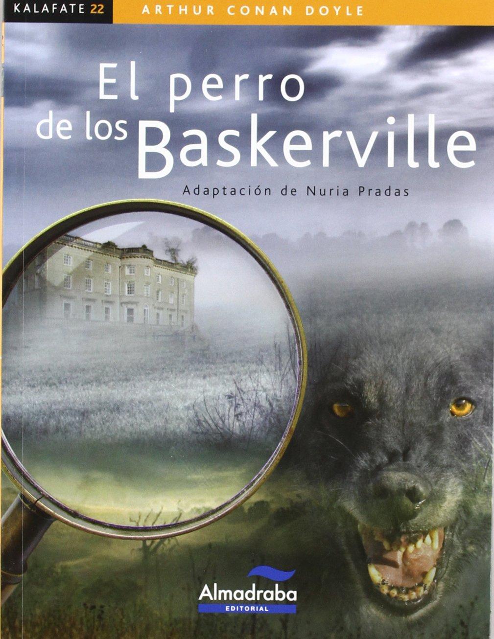 Perro de los Baskerville kalafate Colección Kalafate: Amazon.es: Conan Doyle, Arthur, López Salán, Felipe, Pradas Andreu, Nuria, Pradas, Núria: Libros
