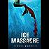 Ice Massacre (Mermaids of Eriana Kwai Book 1)