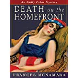Death on the Homefront (Emily Cabot Mysteries Book 8)