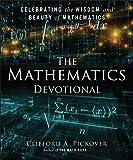 The Mathematics Devotional: Celebrating the Wisdom and Beauty of Mathematics