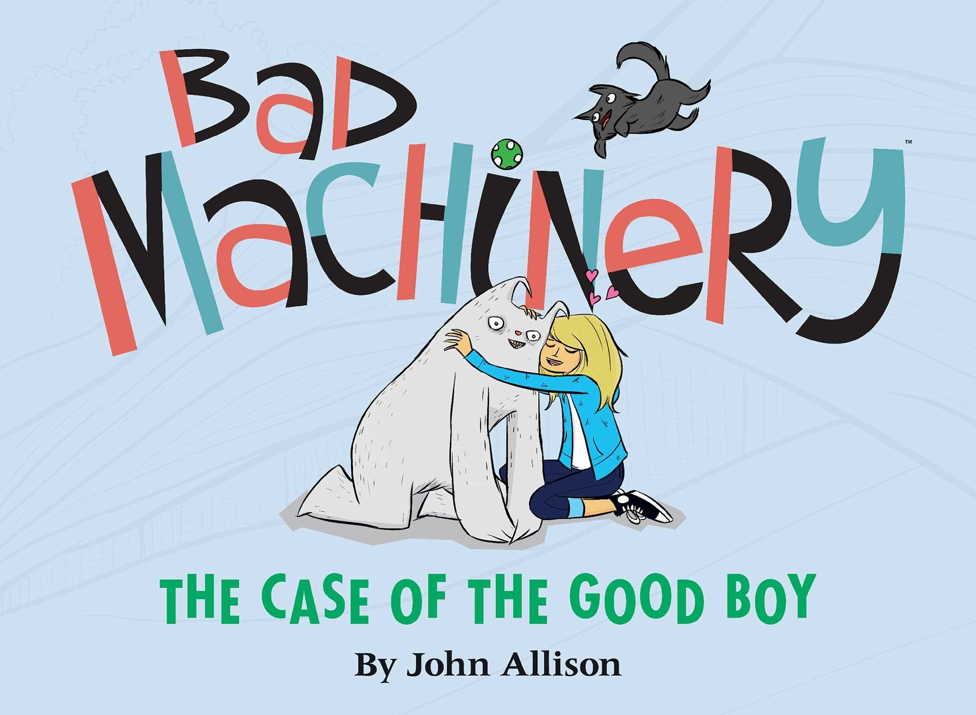 Read Online Bad Machinery Volume 2: The Case of the Good Boy ebook