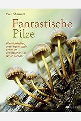 Fantastische Pilze Hardcover
