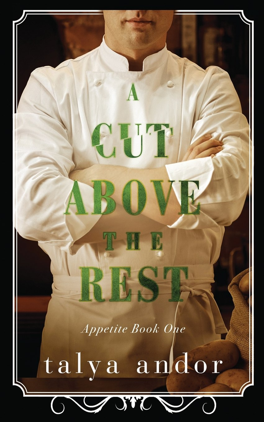 Download A Cut Above the Rest (Appetite) (Volume 1) pdf