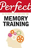 Perfect Memory Training: All you need to get it right every time