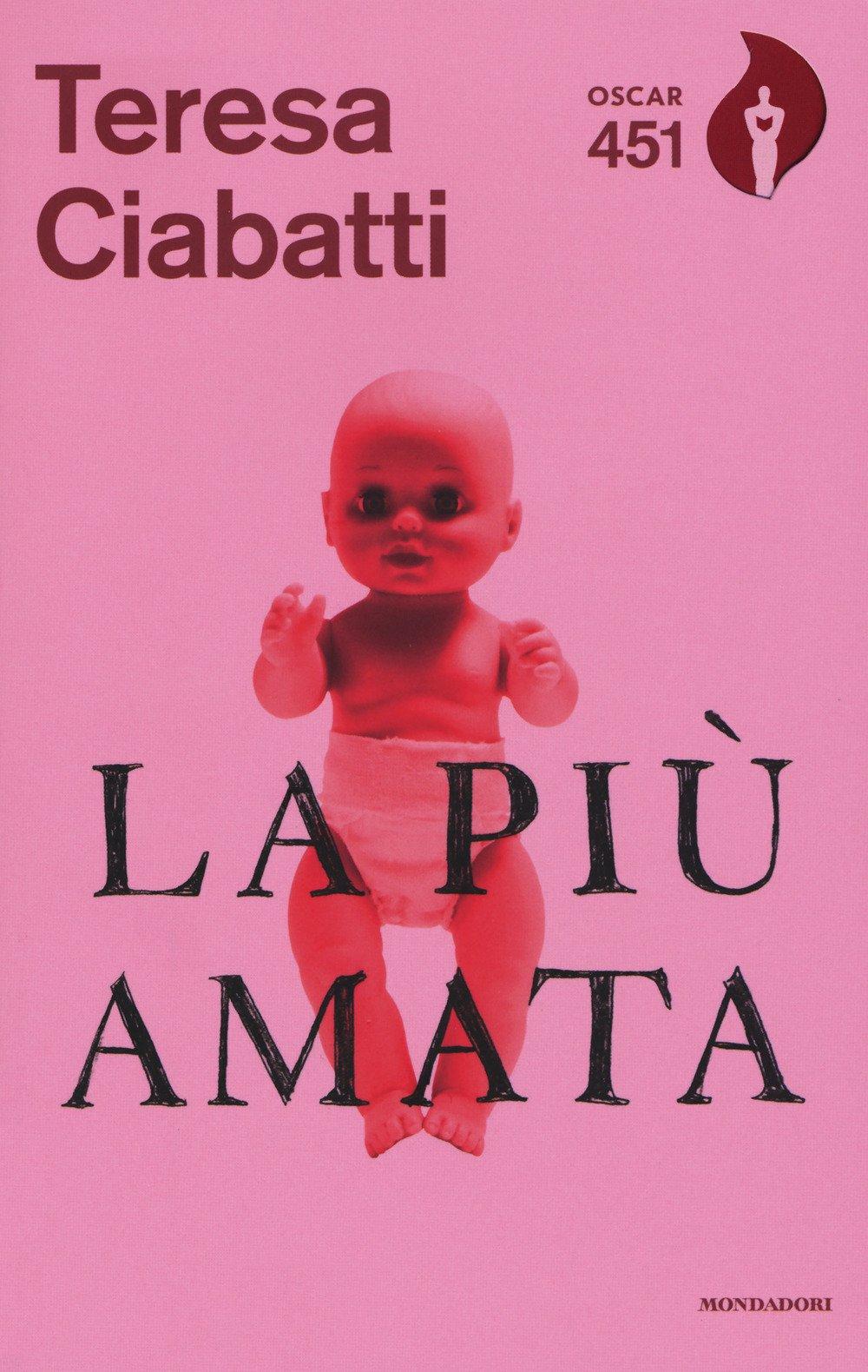La più amata: Ciabatti, Teresa: 9788804684473: Amazon.com: Books