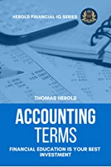 Accounting Terms - Financial Education Is Your Best Investment (Financial IQ Series Book 10) Kindle Edition