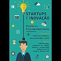 Startups e Inovação: Direito no Empreendedorismo