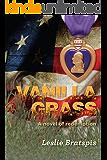 VANILLA GRASS: A novel of redemption