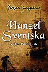 Hanzel Sventska, A Third Pirate's Tale Kindle Edition