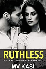 Ruthless: A Passionate Marriage Romance (Revenge Games #2) (An Indian Billionaire Romance) Kindle Edition