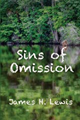 Sins of Omission: Racism, politics, conspiracy, and justice in Florida (A Rudberg Novel) Paperback