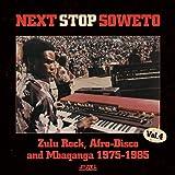 Next Stop Soweto 4: Disco, Boogie & Shangaan Electro