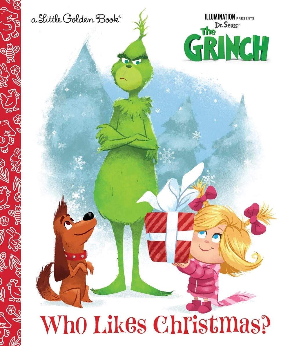 Grinch 2020 Who Likes Christmas Read Who Likes Christmas? (Illumination's The Grinch) (Little Golden