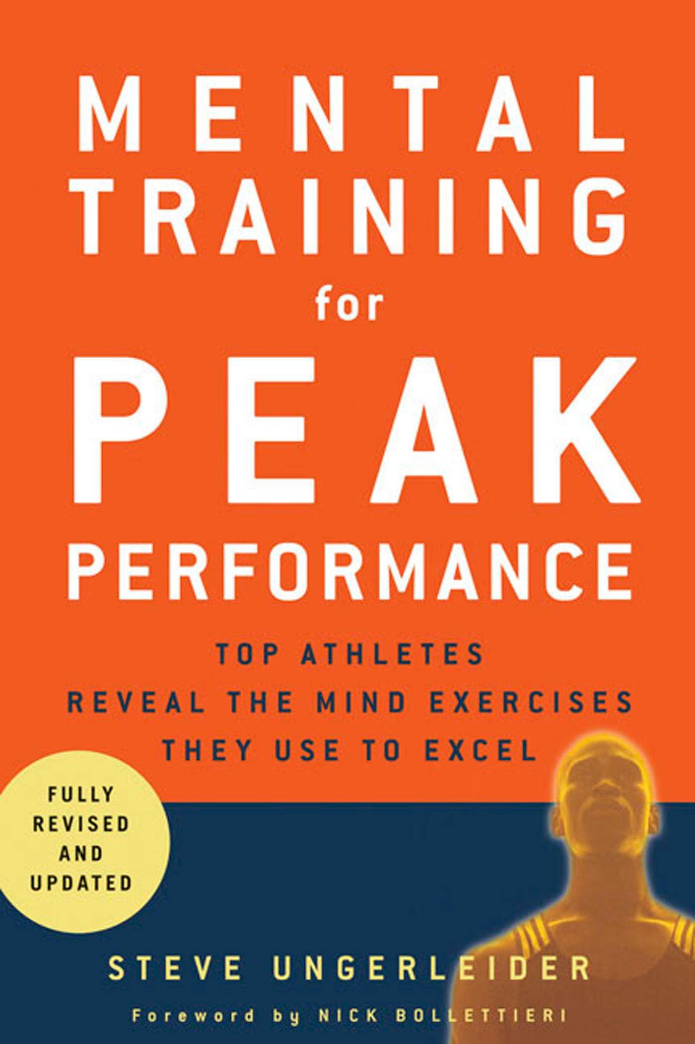 Mental Training for Peak Performance, Revised & Updated