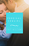 Prodigal Cowgirl: contemporary cowboy romance (Heart of Oklahoma Book 8)