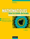Mathématiques - Tout le cours en fiches - Licence 1 - Capes - 2e éd : 110 fiches de cours, 200 exercices et exemples d'application (Tout en fiches)
