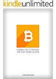 Bitcoin: Powerful Tips and Strategies for Your Trading Success