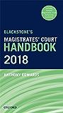 Blackstone's Magistrates' Court Handbook 2018