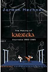 The Making of Karateka Kindle Edition