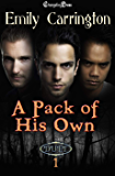 A Pack of His Own (Duet) Vol. 1 (A Pack of His Own 1)