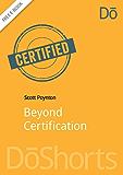 Beyond Certification (DōShorts)