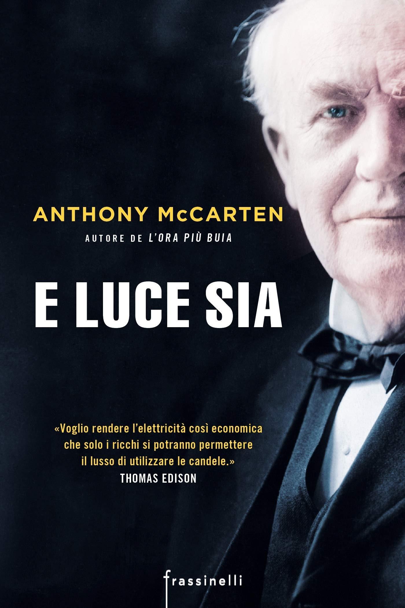 62f67e8548cb32 Amazon.it: E luce sia - Anthony McCarten, P. D'Accardi - Libri