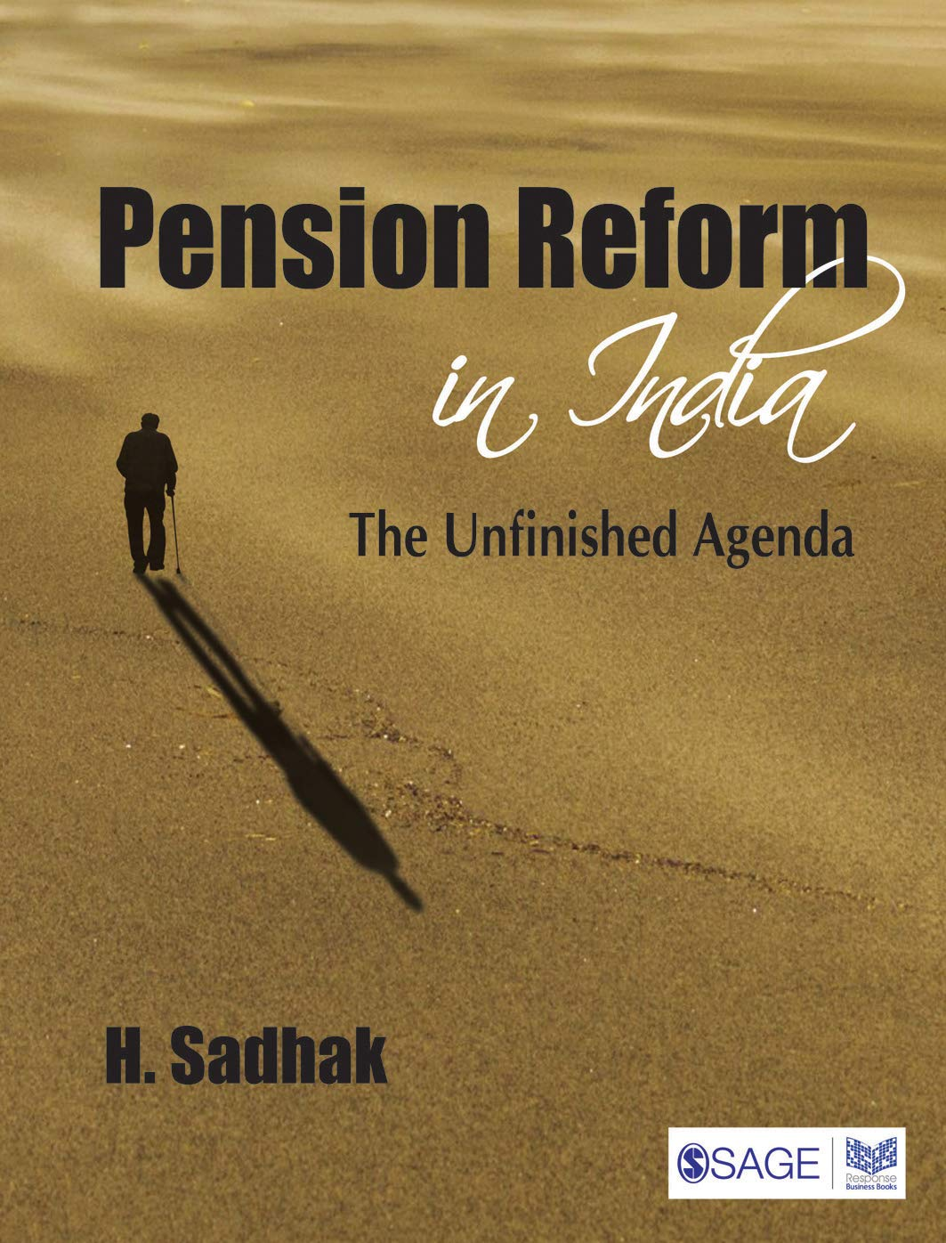 Pension Reform in India: The Unfinished Agenda: Amazon.es ...