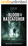 Of Blood and the Ratcatcher