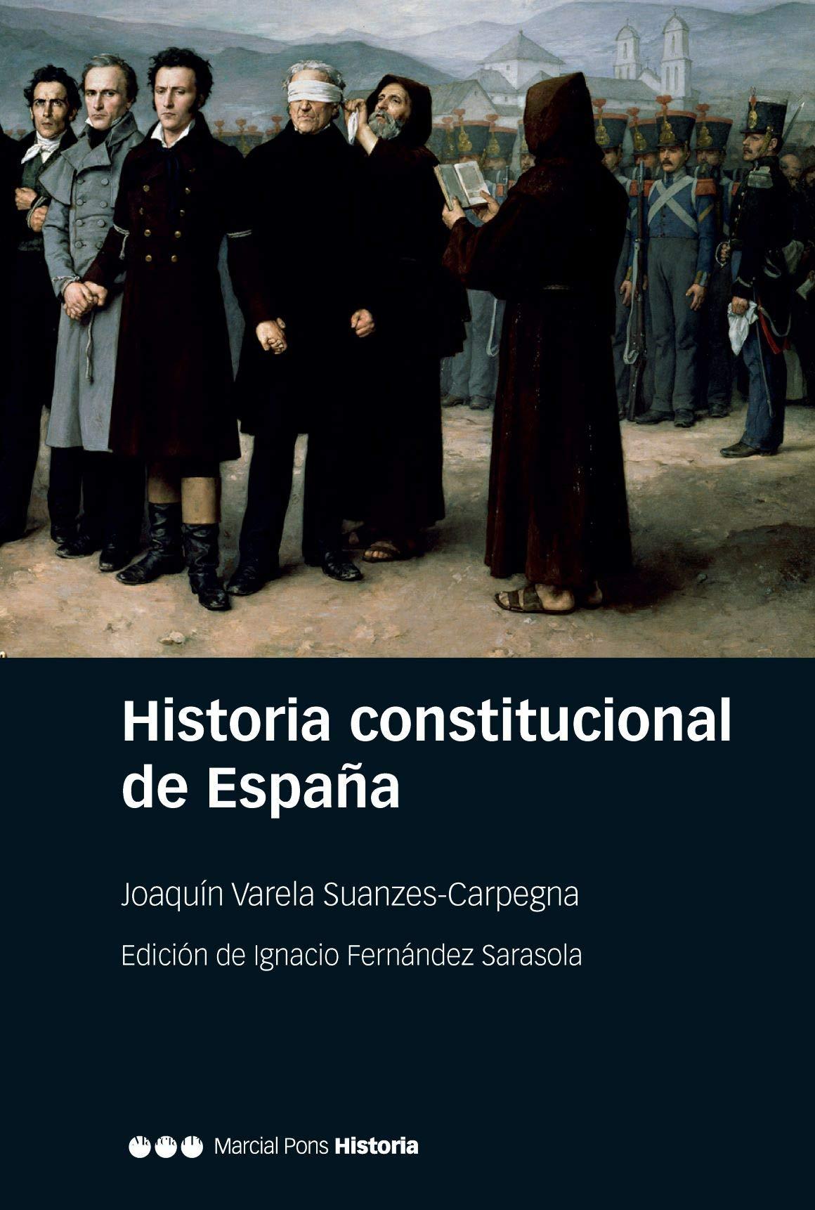 Historia constitucional de España: Normas, instituciones ...