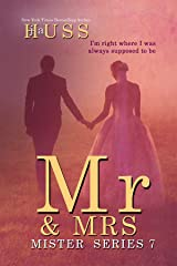 Mr. & Mrs. (The Mister Series Book 7) Kindle Edition
