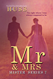 Mr. & Mrs. (The Mister Series Book 7)