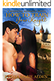 How to Train Your Knight: A Medieval Romance Novel (English Edition)