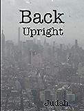 Back Upright: Sacred Scroll of Seven Seals II