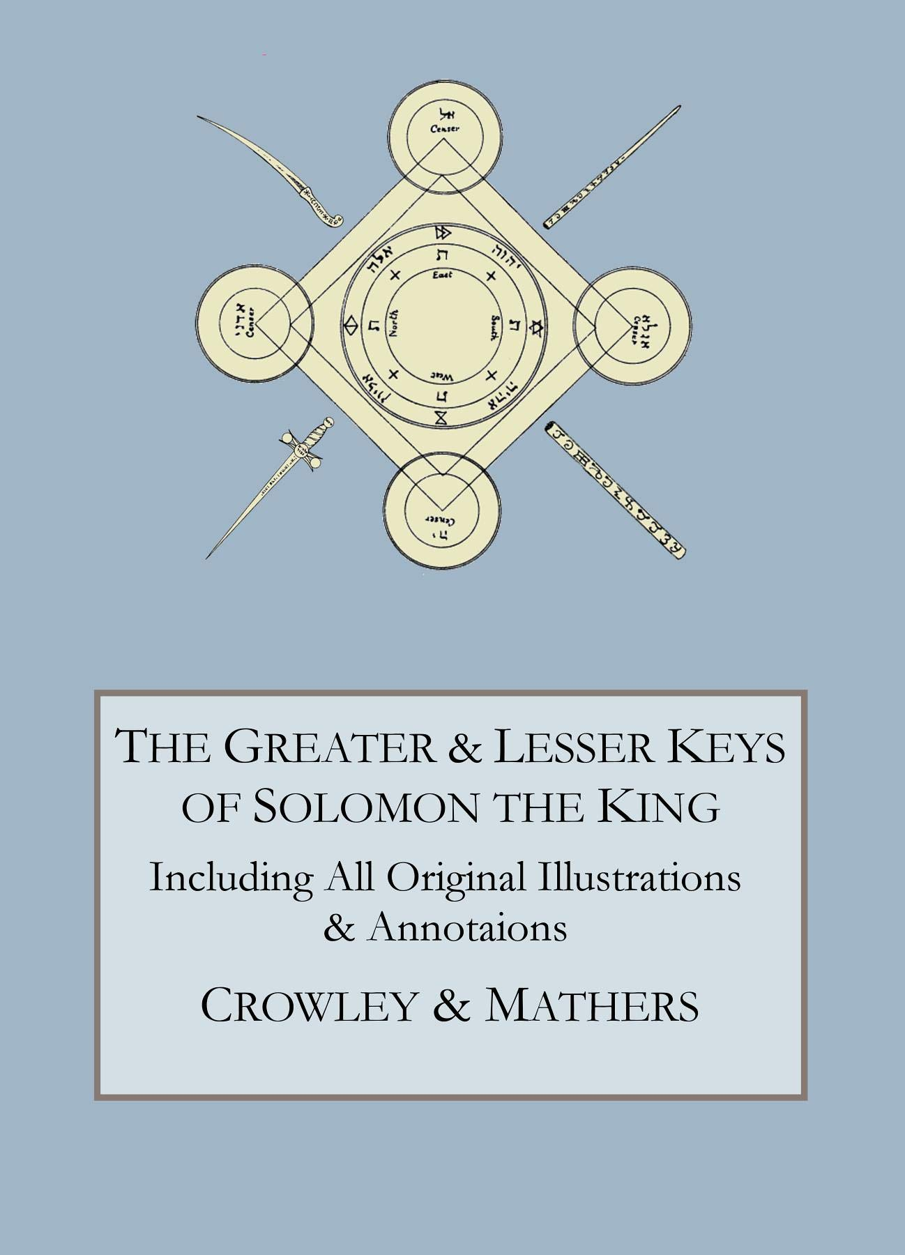 The Greater And Lesser Keys Of Solomon The King  English Edition