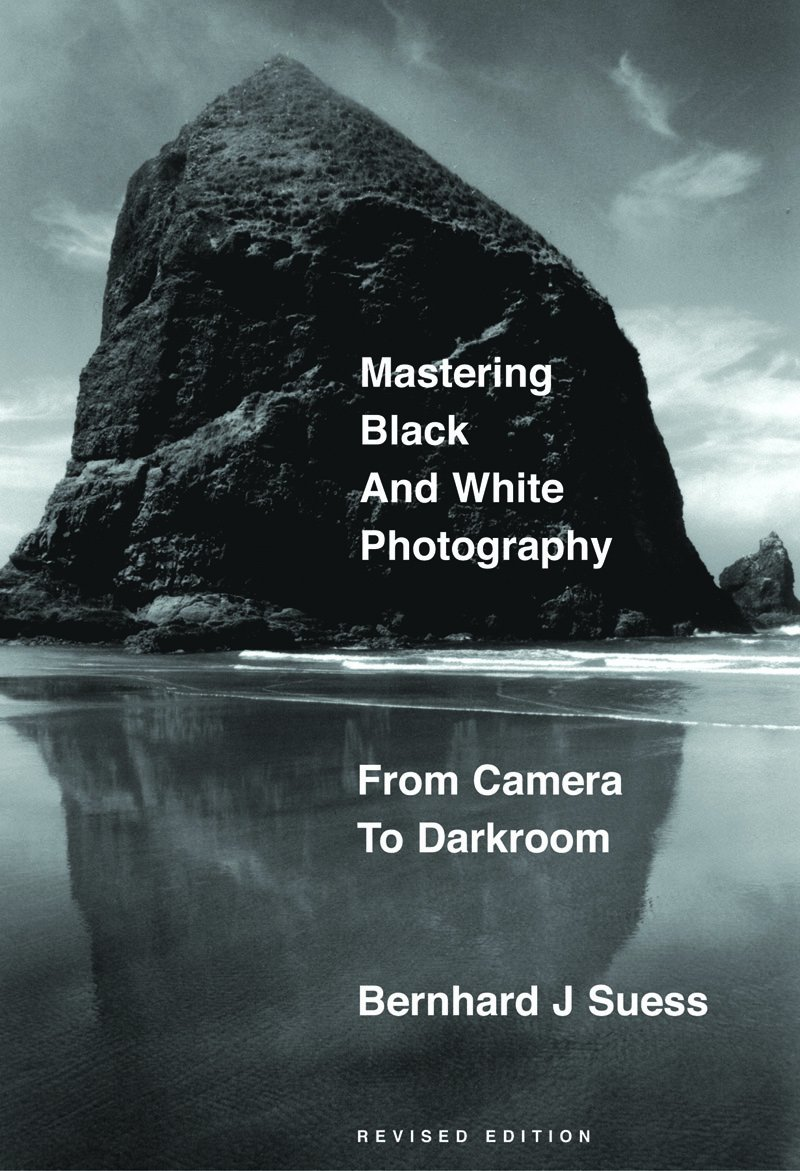 Mastering black and white photography from camera to darkroom paperback oct 1 2003