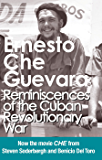 Reminiscences of the Cuban Revolutionary War: Authorized Edition: Authorised Edition with Corrections Made by Che Gu (Che Guevara Publishing Project)