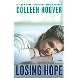 Losing Hope: A Novel