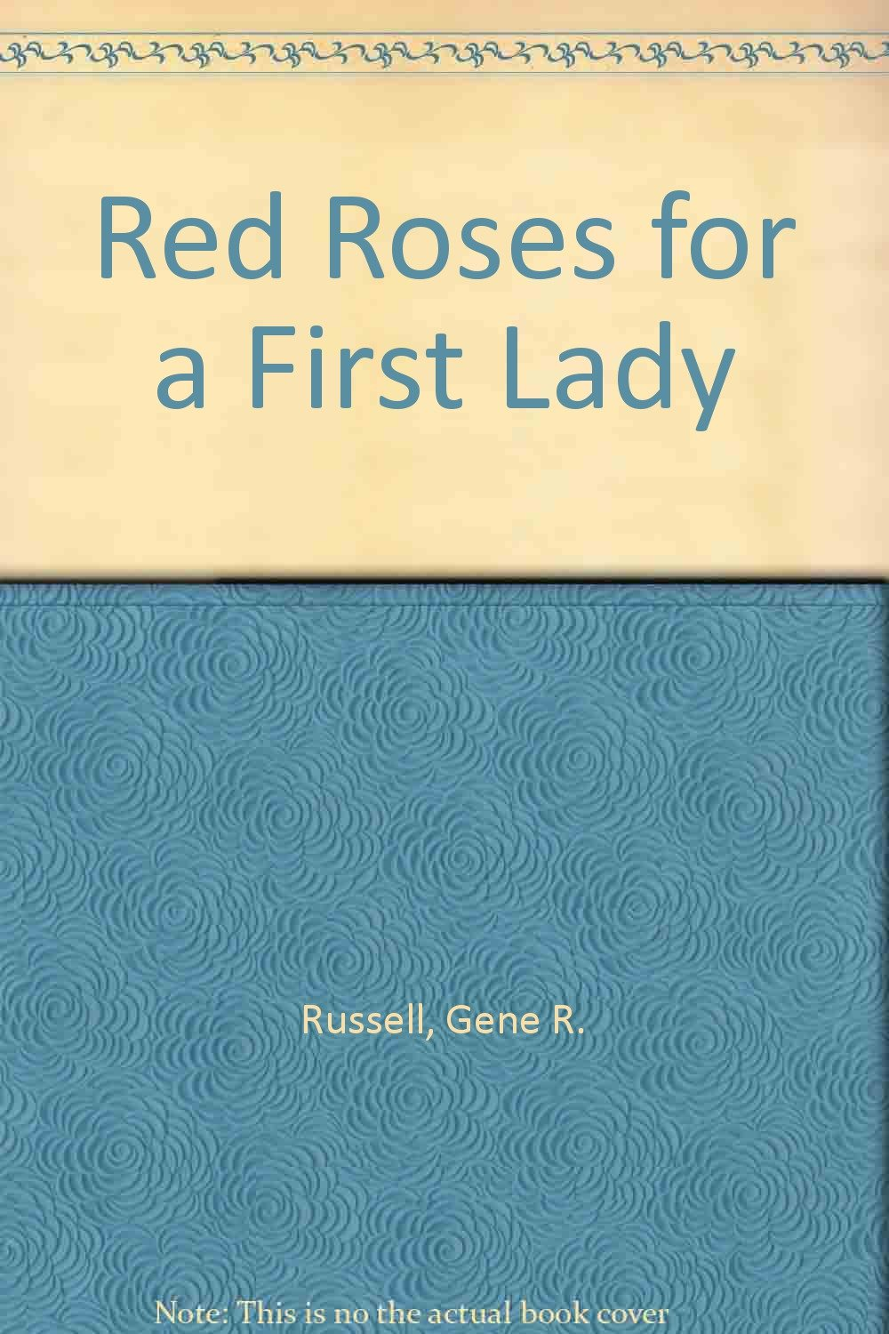 Red Roses For a First Lady pdf epub