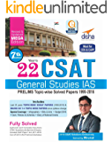 22 Years CSAT General Studies IAS Prelims Topic-wise Solved Papers (1995-2016) 7th Edition