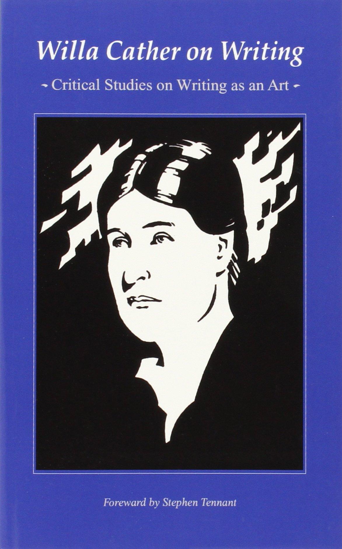 Amazon.com: Willa Cather on Writing: Critical Studies on Writing as an Art  (9780803263321): Willa Cather: Books