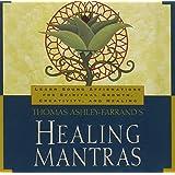 Thomas Ashley - Farrand's Healing Mantras