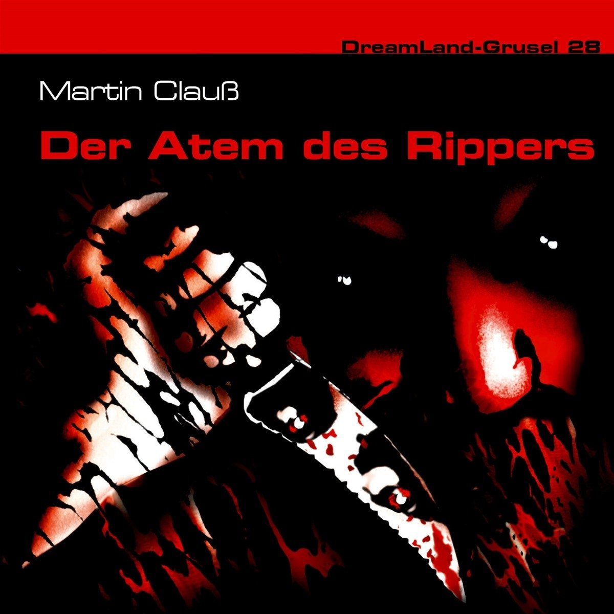 Dreamland (28) Der Atem des Rippers - Dreamland Productions 2017