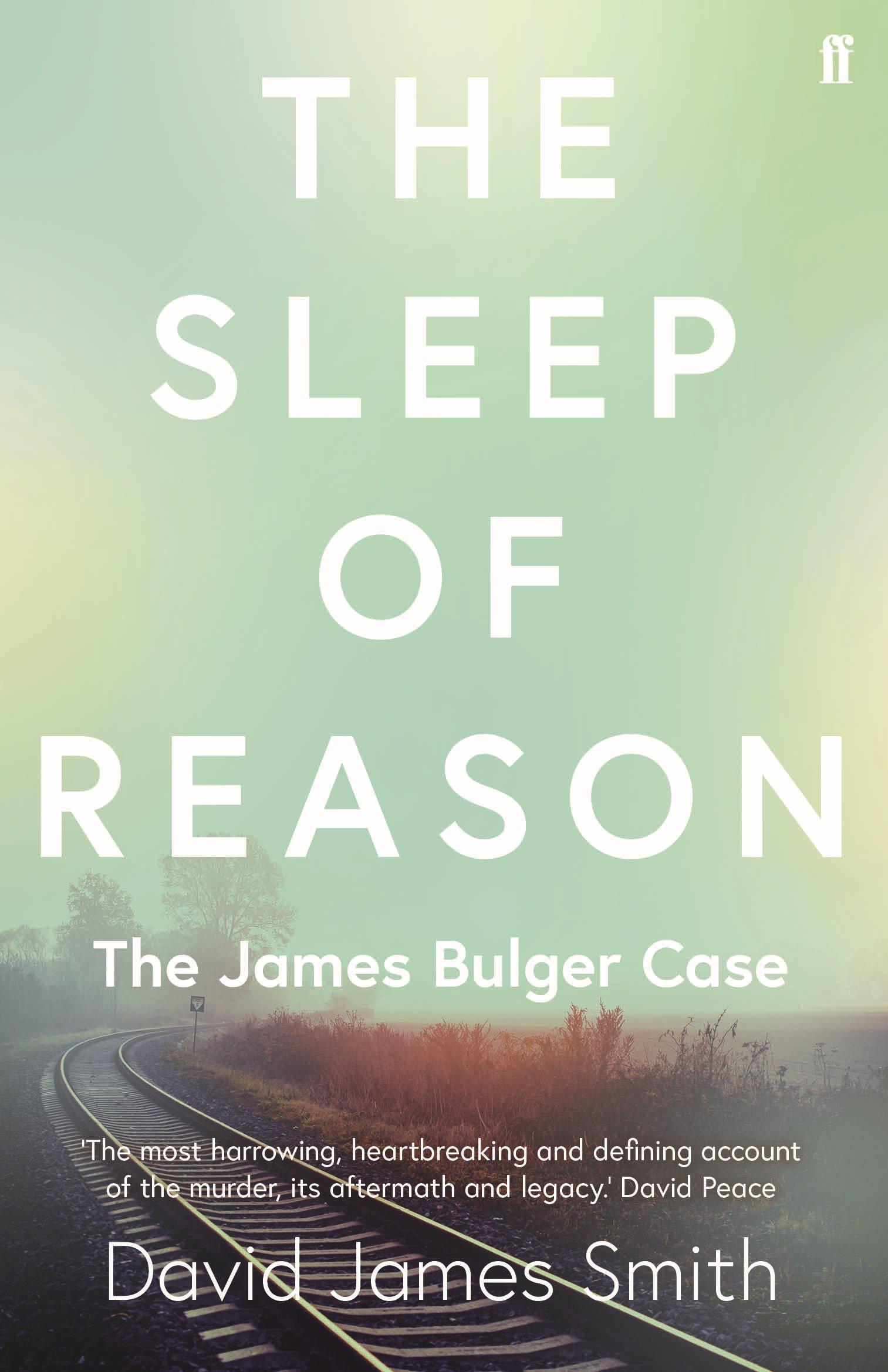 The Sleep of Reason: The James Bulger Case ebook