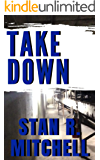 Take Down (Detective Danny Acuff Book 1)
