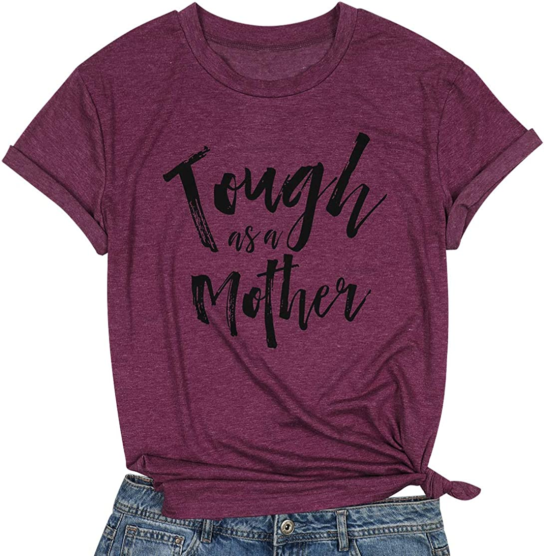 EGELEXY Mom Shirts for Women Funny Tough as A Mother Letters Printed Short Sleeve Mom T Shirt