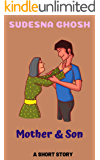 Mother & Son: A short family drama set in India