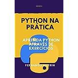 Python na Prática - Aprenda Python Através de Exercícios